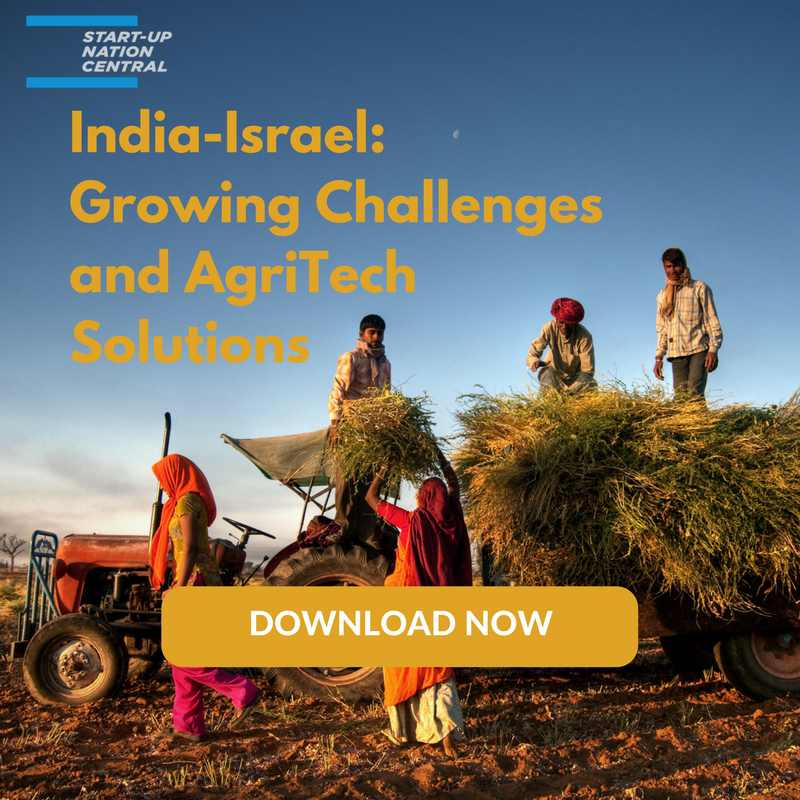 INDIA-ISRAEL : GROWING CHALLENGES AND AGRITECH SOLUTIONS